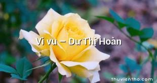 Vi vu  –  Dư Thị Hoàn