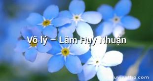 Vô lý  –  Lâm Huy Nhuận