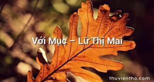 Với Mục  –  Lữ Thị Mai