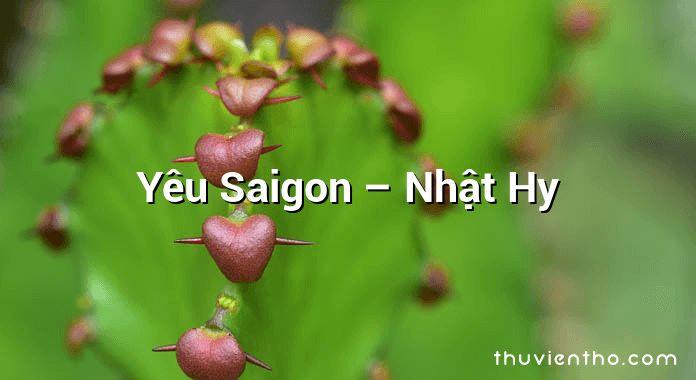 Yêu Saigon – Nhật Hy