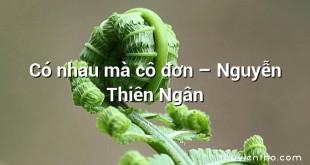 Có nhau mà cô đơn – Nguyễn Thiên Ngân