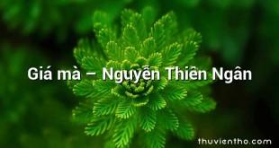 Giá mà – Nguyễn Thiên Ngân