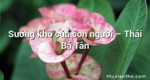 Sướng khổ của con người – Thái Bá Tân