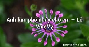 Anh làm phó nháy cho em – Lê Văn Vỵ