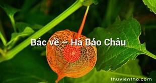 Bác về – Hà Bảo Châu