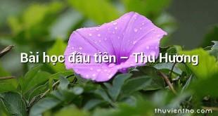 Bài học đầu tiên – Thu Hương