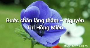 Bước chân lặng thầm – Nguyễn Thị Hồng Miên