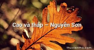Cao và thấp – Nguyễn Sơn