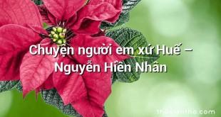 Chuyện người em xứ Huế – Nguyễn Hiền Nhân