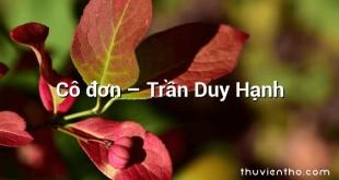 Cô đơn – Trần Duy Hạnh