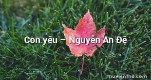 Con yêu – Nguyễn An Đệ