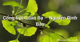 Cổng trời Quản Bạ – Nguyễn Đình Bầu