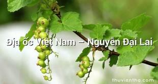 Địa ốc Việt Nam – Nguyễn Đại Lai