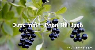 Được mất – Phan Thị Hạnh
