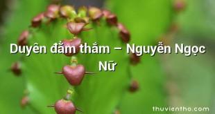 Duyên đằm thắm – Nguyễn Ngọc Nữ