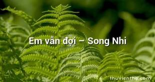 Em vẫn đợi – Song Nhi