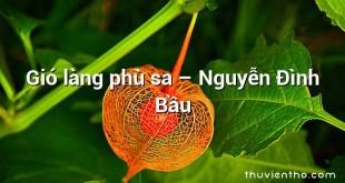 Gió làng phù sa – Nguyễn Đình Bầu