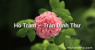 Hồ Tràm – Trần Đình Thư