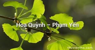 Hoa Quỳnh – Phạm Yến