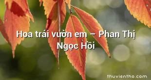 Hoa trái vườn em – Phan Thị Ngọc Hồi