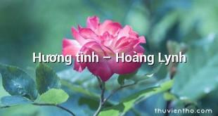 Hương tình – Hoàng Lynh