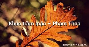 Khúc trầm mặc – Phạm Thoa