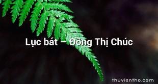 Lục bát – Đồng Thị Chúc