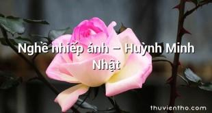 Nghề nhiếp ảnh – Huỳnh Minh Nhật