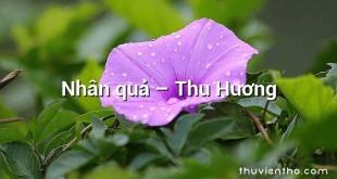 Nhân quả – Thu Hương