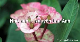 Nhớ anh – Nguyễn Lan Anh