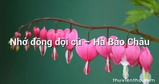 Nhớ đồng đội cũ – Hà Bảo Châu