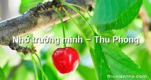 Nhớ trường mình – Thu Phong