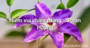 Niềm vui chiến thắng – Phan Hoàng