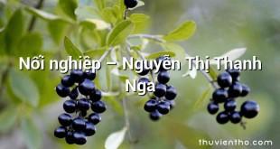 Nối nghiệp – Nguyễn Thị Thanh Nga
