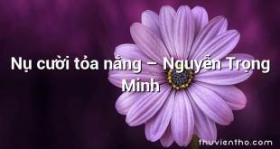 Nụ cười tỏa nắng – Nguyễn Trọng Minh