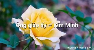 Ông giáo ấy – Kim Minh