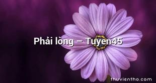 Phải lòng – Tuyen45