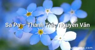 Sa Pa – Thanh Trắc Nguyễn Văn