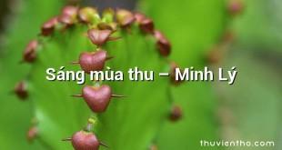 Sáng mùa thu – Minh Lý