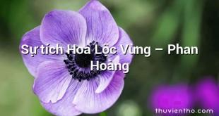 Sự tích Hoa Lộc Vừng – Phan Hoàng