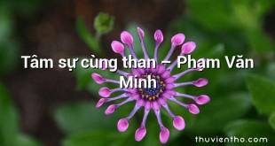 Tâm sự cùng than – Phạm Văn Minh