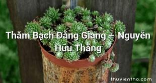 Thăm Bạch Đằng Giang – Nguyễn Hữu Thăng