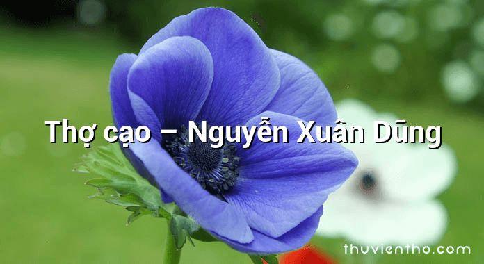 Thợ cạo – Nguyễn Xuân Dũng