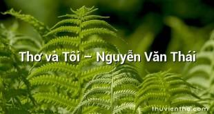 Thơ và Tôi – Nguyễn Văn Thái