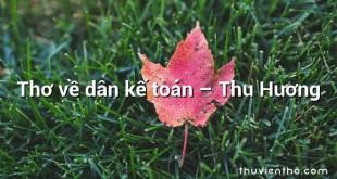 Thơ về dân kế toán – Thu Hương