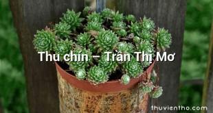 Thu chín – Trần Thị Mơ