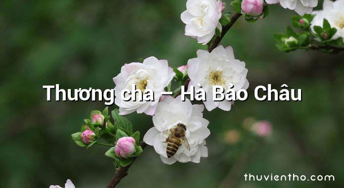 Thương cha – Hà Bảo Châu