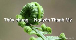 Thủy chung – Nguyễn Thành Mỹ