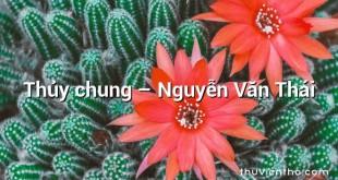Thủy chung – Nguyễn Văn Thái