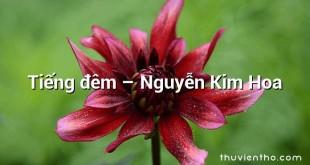 Tiếng đêm – Nguyễn Kim Hoa